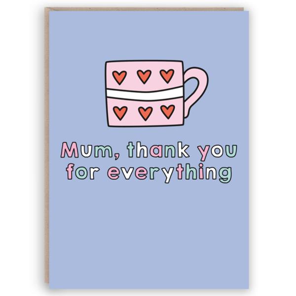 Cup of Tea Mum Card