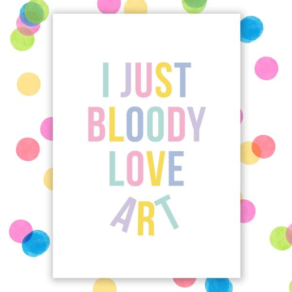 I bloody love art postcard