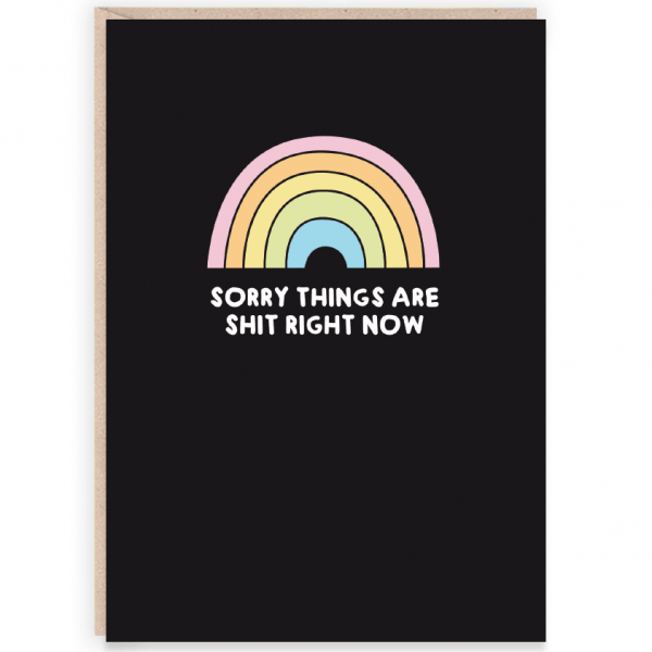 sorry things are shit right now