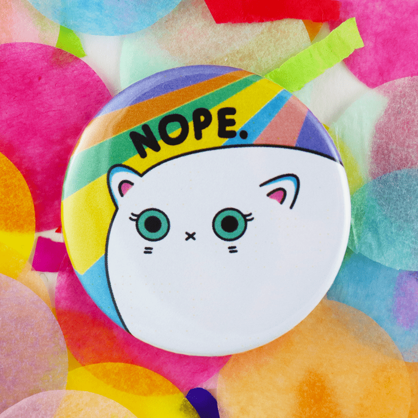 Nope Funny Rainbow Cat Badge 38mm