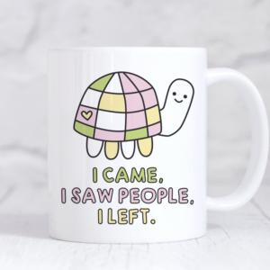 I came, I saw people, I left funny mug