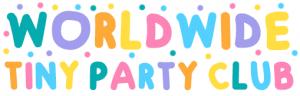 worldwide tiny party club