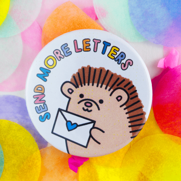 Send more letters cute button badge