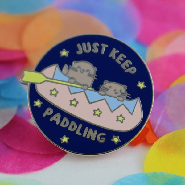 Just Keep Paddling otter enamel pin