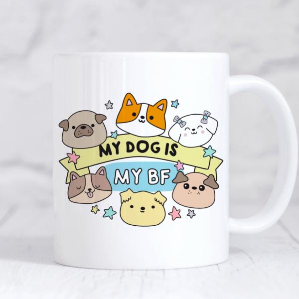 My dog is my bf mug