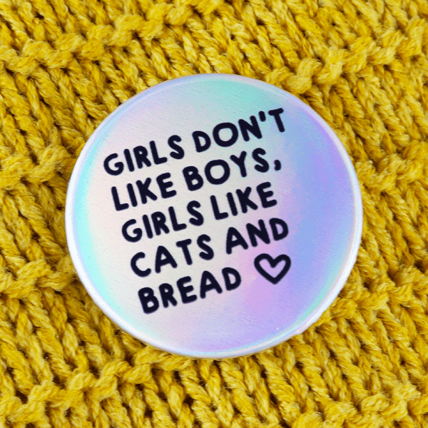 Girls don't like cats, girls like cats and bread