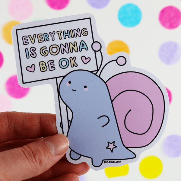 everything is gonna be ok snail