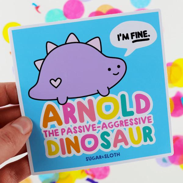 Arnold the passive-aggressive dinosaur vinyl sticker