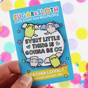 Every little thing enamel pin