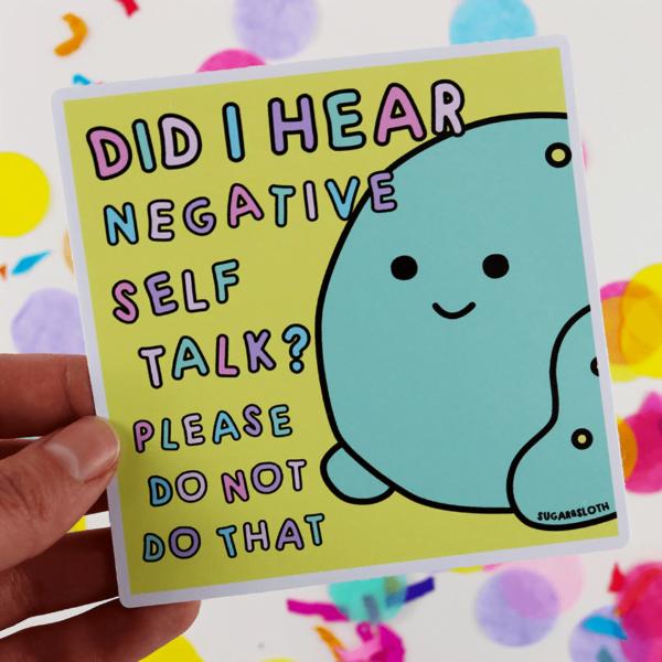 negative self care sticker