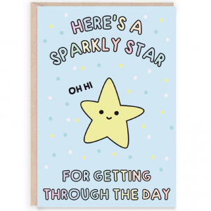 A sparkly star for getting through the day
