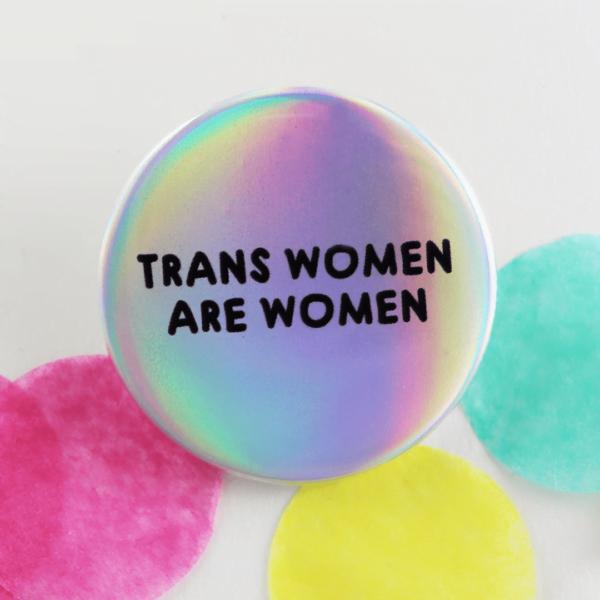 trans women are women iridescent