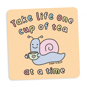 take life one cup of tea at a time coaster