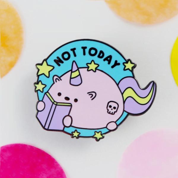 Not today unicorn enamel pin