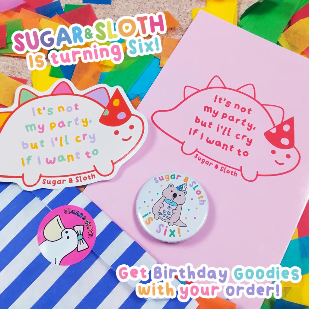 Sugar and Sloth turns 6