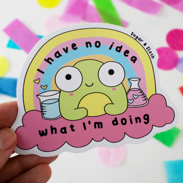 I Have No Idea What I'm Doing Frog Sticker