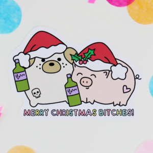 Merry Christmas Bitches sticker