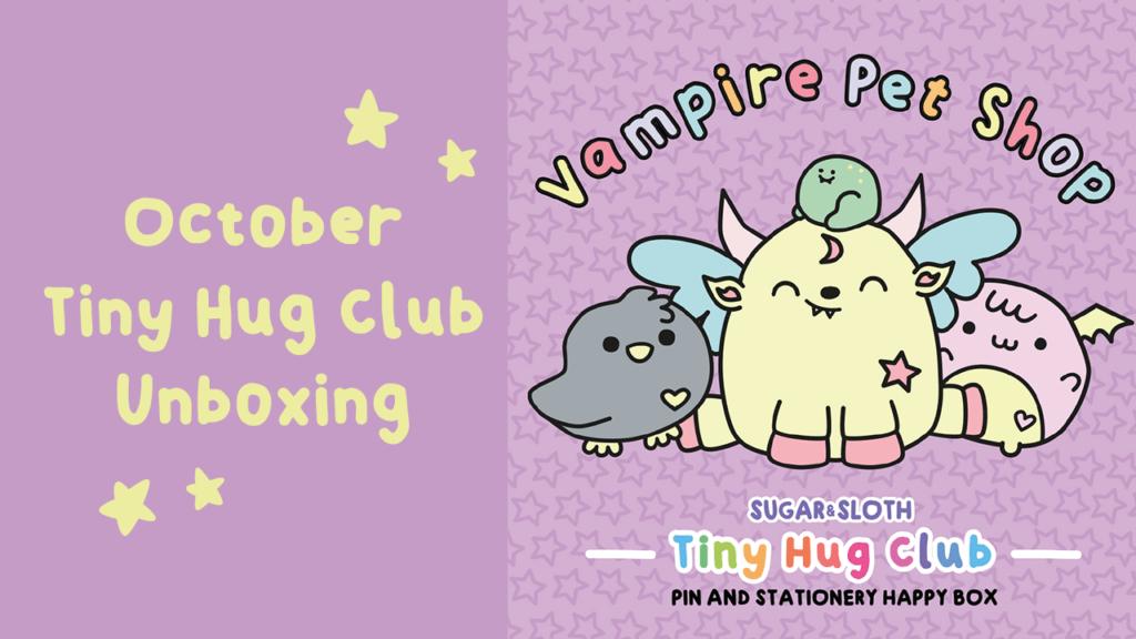 October Tiny Hug Club