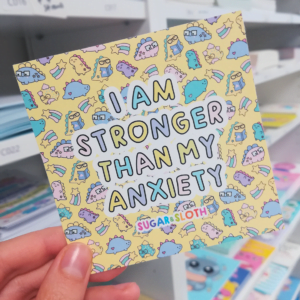 Stronger than my anxiety sticker