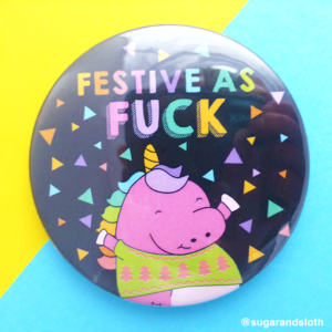 Festive as fuck badge